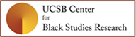 UCSB Center for Black Studies Research