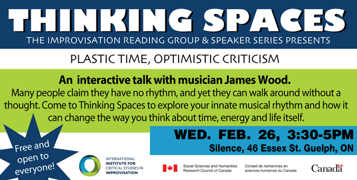 Thinking Spaces with James Wood Feb 27, 2020 event at Silence graphic link to event details.