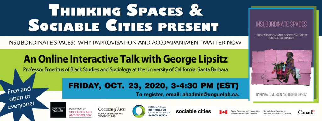 thinking spaces graphic banner for george lipsitz talk