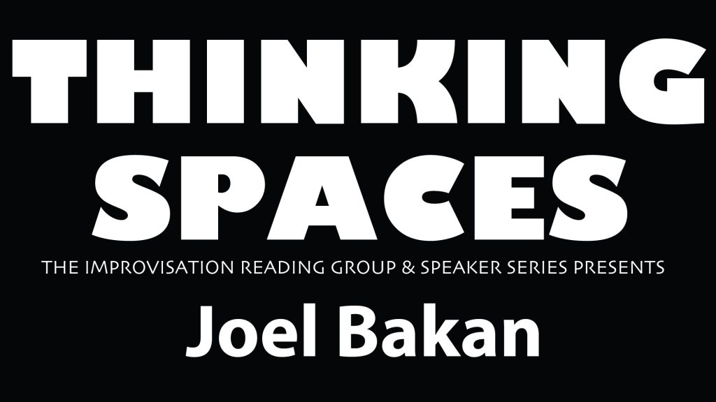 Joel Bakan graphic naame for Thinking Spaces