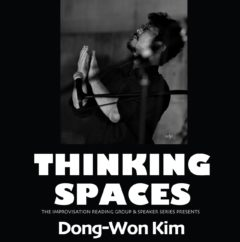 Thinking Spaces 2020-21: Dong-Won Kim