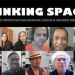 Faces of all the 2020-2021 Thinking Spaces presenters. Text reads:Thinking Spaces: The Improvisation Reading Group & Speaker Series